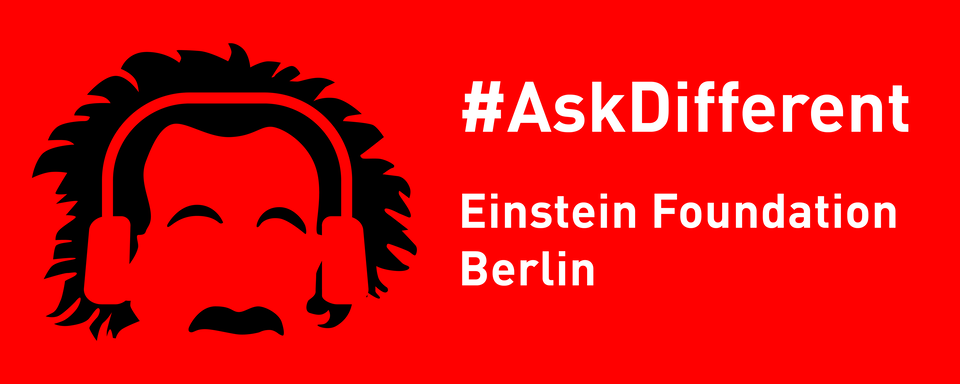 #AskDifferent – the Podcast of the Einstein Foundation